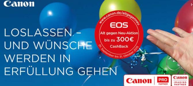 Canon EOS Alt gegen Neu-Aktion