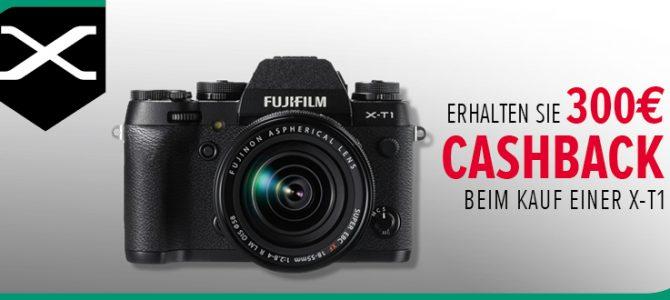Fujifilm X-T1 Aktion 300 Euro Cashback
