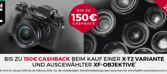 Fujifilm X-T2 und Objektiv-Cashback