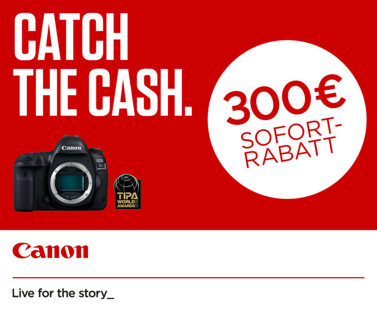 Catch the cash – neue Canon Aktion