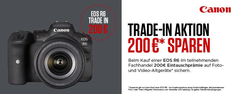 Canon EOS R6 – 200 Euro TradeIn-Bonus